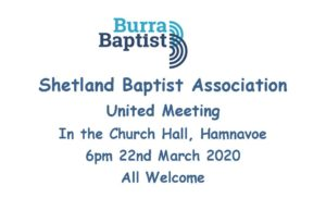 CANCELLED -United Shetland Baptist Association Meeting - CANCELLED